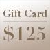 Gift Card – $125