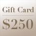 Gift Card – $250