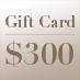 Gift Card – $300