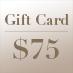 Gift Card – $75